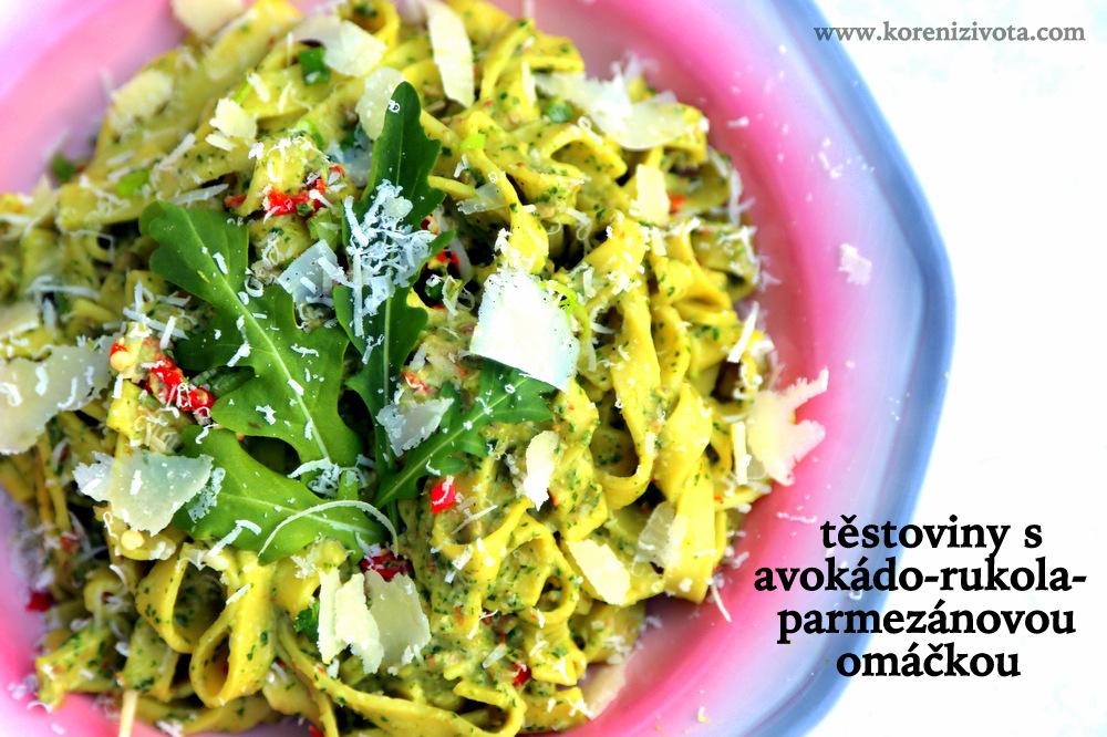 Těstoviny s avokádo-rukola-parmezánovou omáčkou