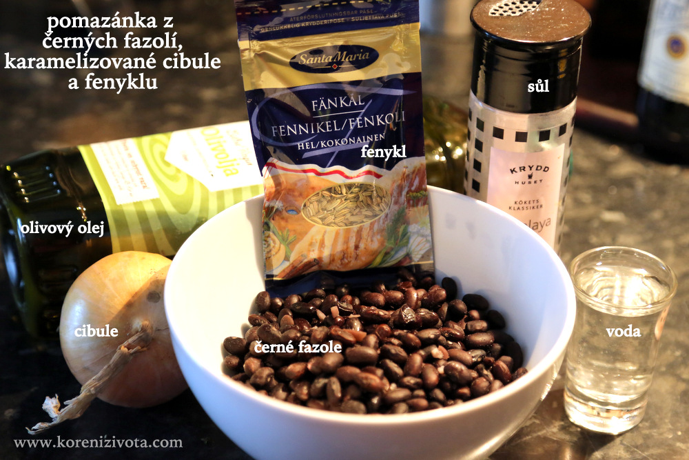 základní suroviny: olej, cibule, fazole, fenyklová seminka, sůl, voda