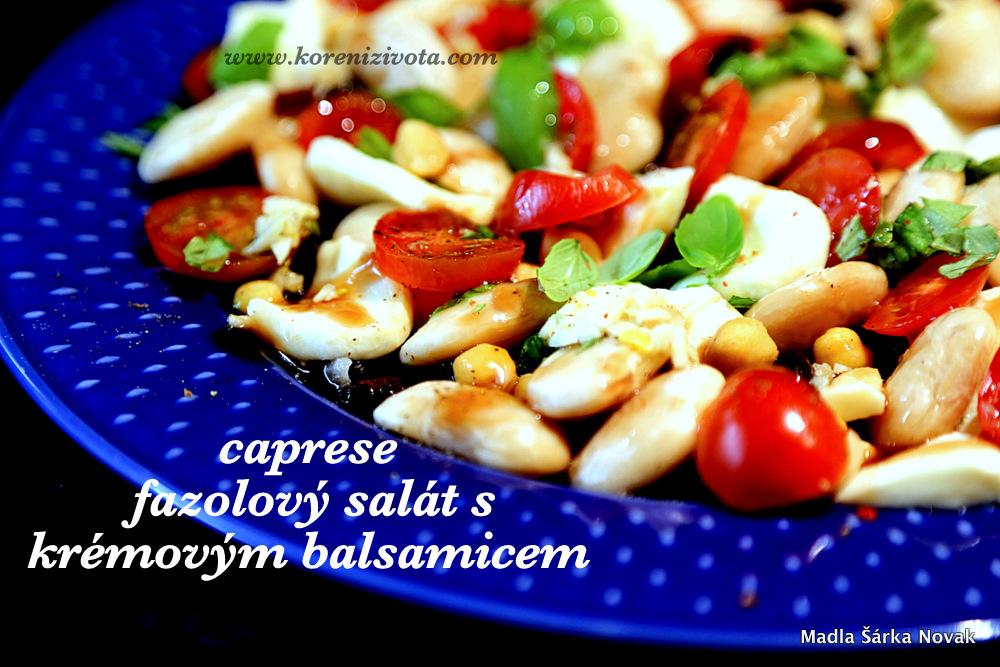 Caprese fazolový salát s krémovým balsamicem