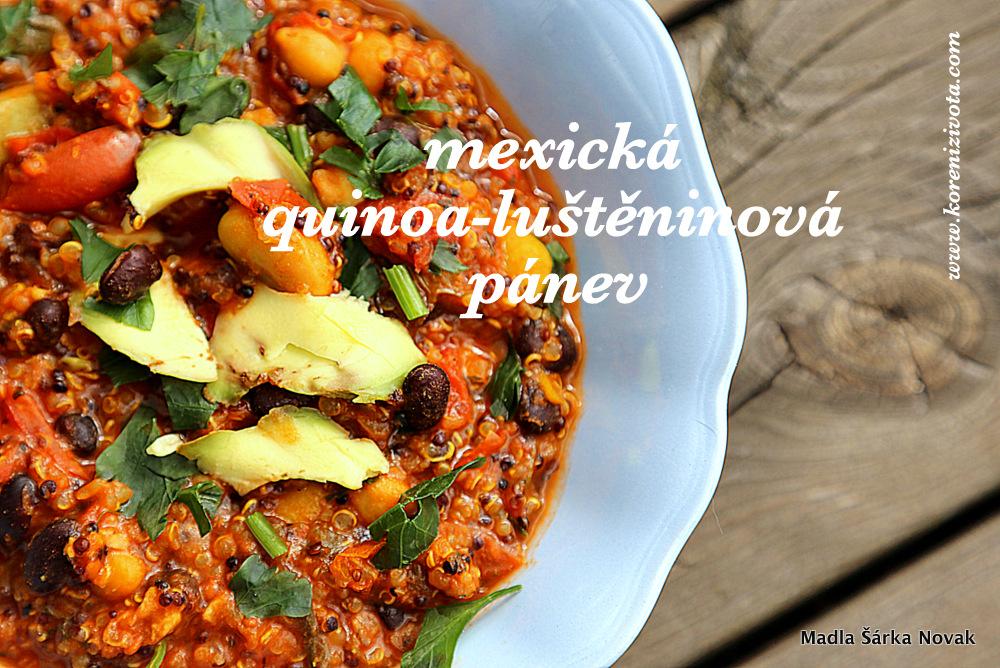 mexická quinoa-luštěninová pánev nabitá energií, vůněmi i barvami