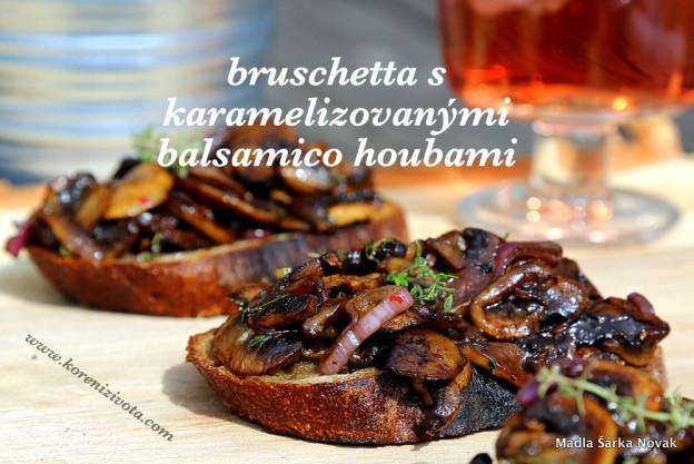 bruschetta s karamelizovanými balsamico žampiony