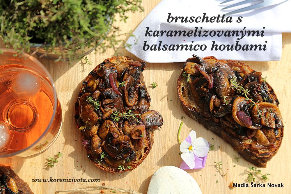 bruschetta s karamelizovanými balsamico houbami chutná výborně se sklenkou vína...
