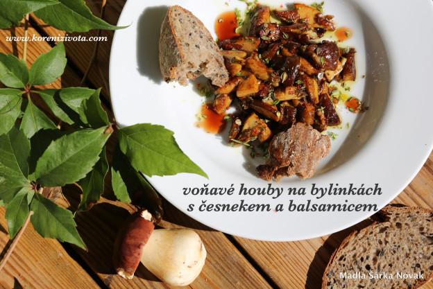 Voňavé houby na bylinkách s balsamico a česnekem