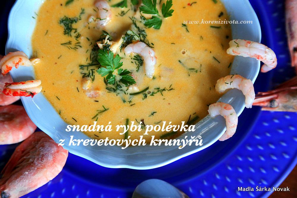 Snadná rybí polévka z krevetových krunýřů